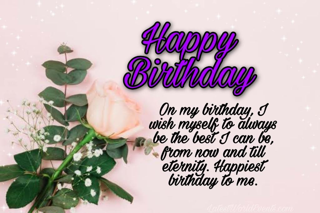 Latest-heartfelt-birthday-wishes-to-myself-3